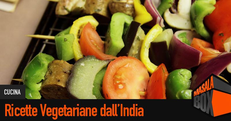 Ricette vegetariane dall india for Ricette vegetariane