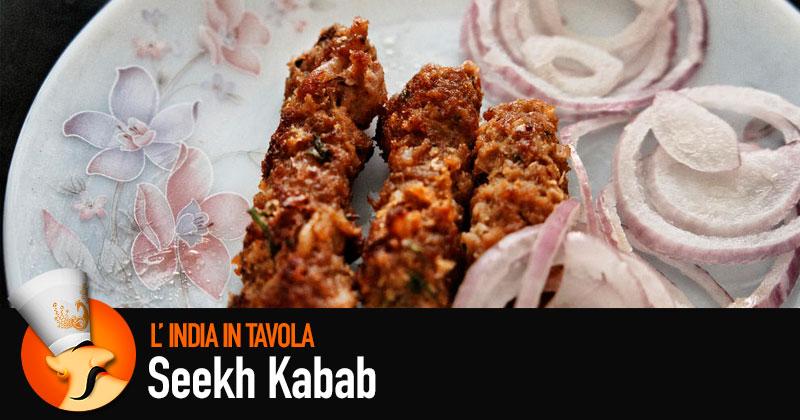 Ricetta Per Un Buon Kebab.Seekh Kabab